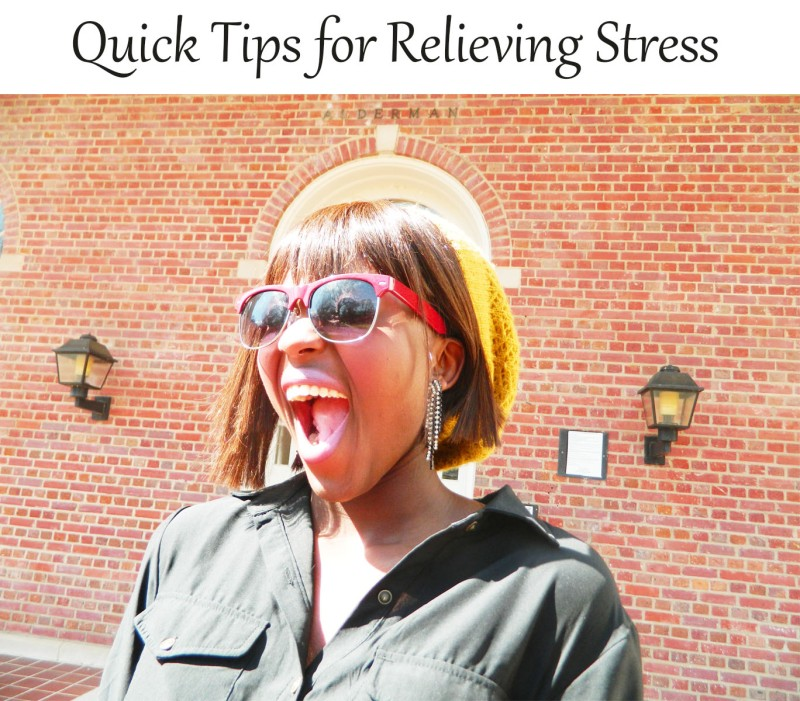 Quick Tips for Relieving Stress